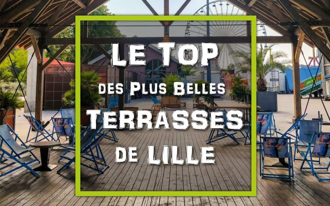 Le Top des Plus Belles Terrasses de Lille