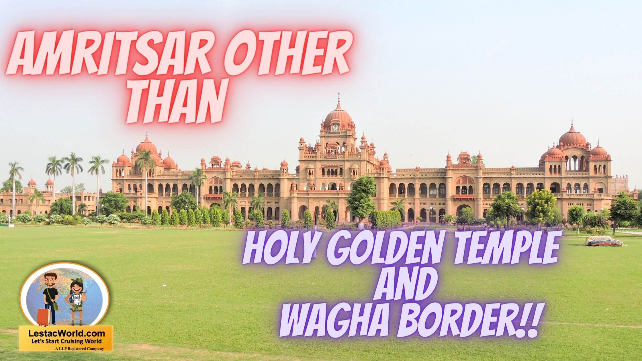 Read more about the article Places to see in Amritsar other than Golden temple ?