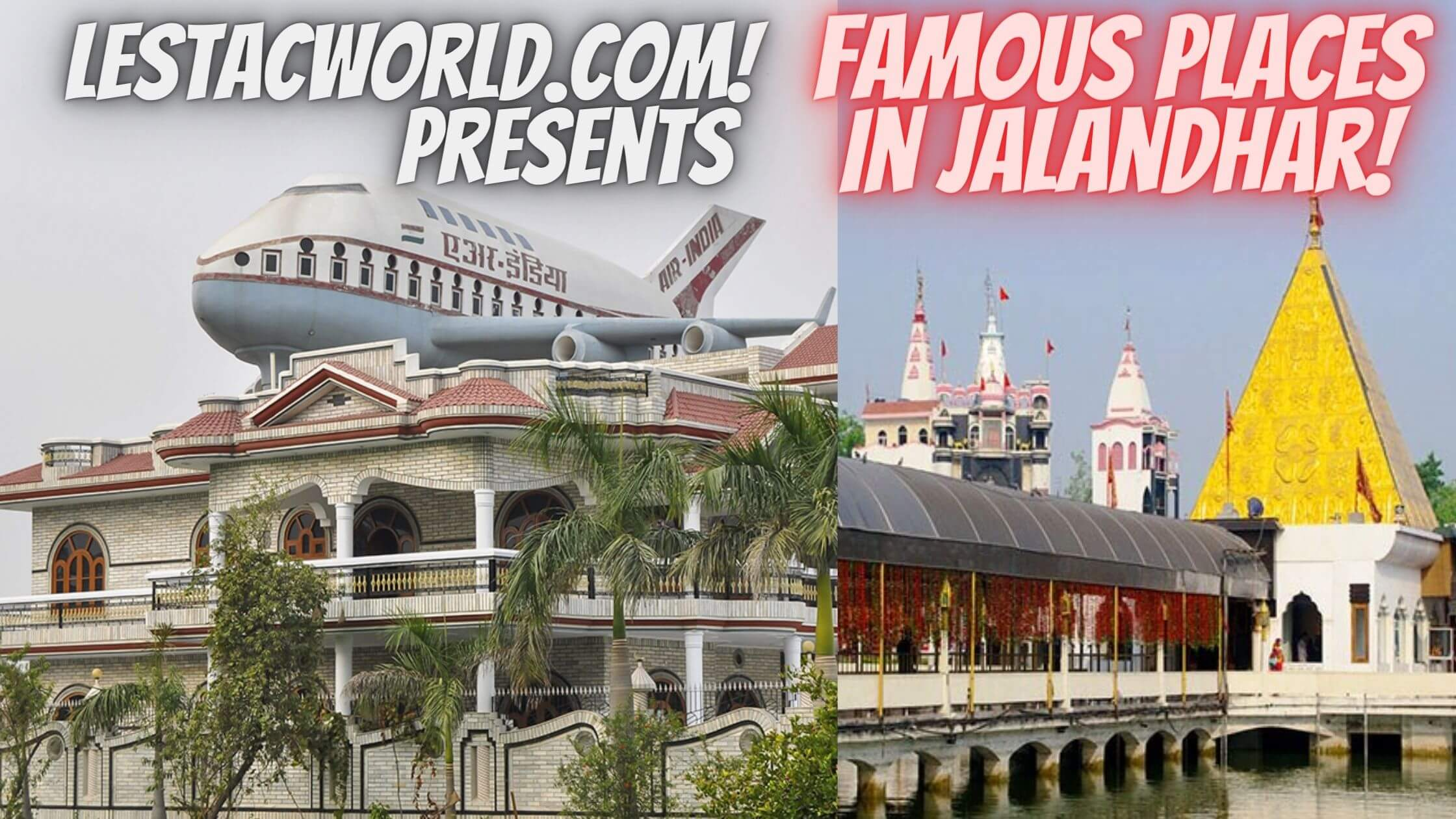 Read more about the article Famous Places in and Around Jalandhar ?