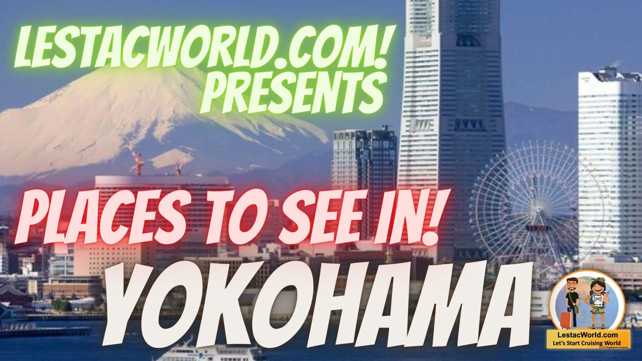Read more about the article Places to go/see in Yokohama ?