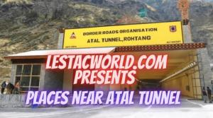 Read more about the article Spots to see near Atal Tunnel ?