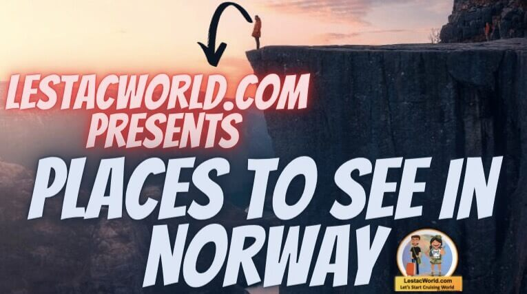 Read more about the article Is it safe to visit Norway in 2021 and Places to visit/see there ?