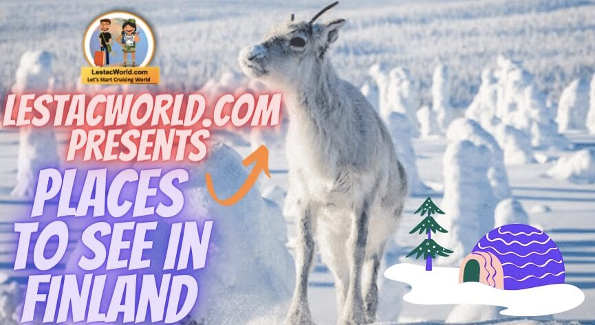 Read more about the article Is Finland Worth a visit and famous places to see in Finland ?