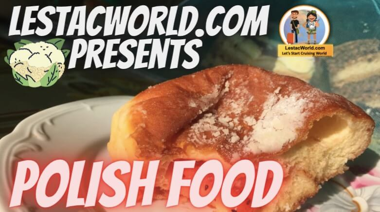 Read more about the article What are the Famous Local food/dishes of Poland ?