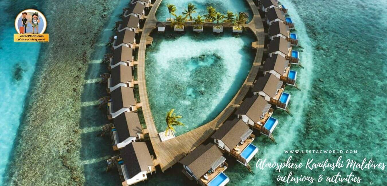 You are currently viewing Atmosphere Kanifushi Maldives inclusions & activities