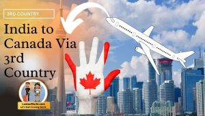 Read more about the article Flights to Canada from India Via 3rd Country Indirect Route
