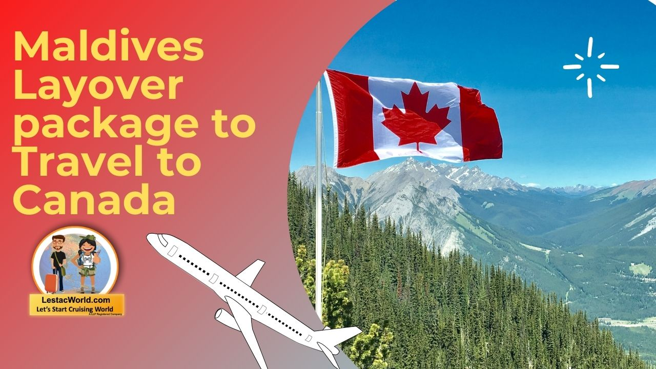 Read more about the article Layover packages of Maldives to travel to Canada !