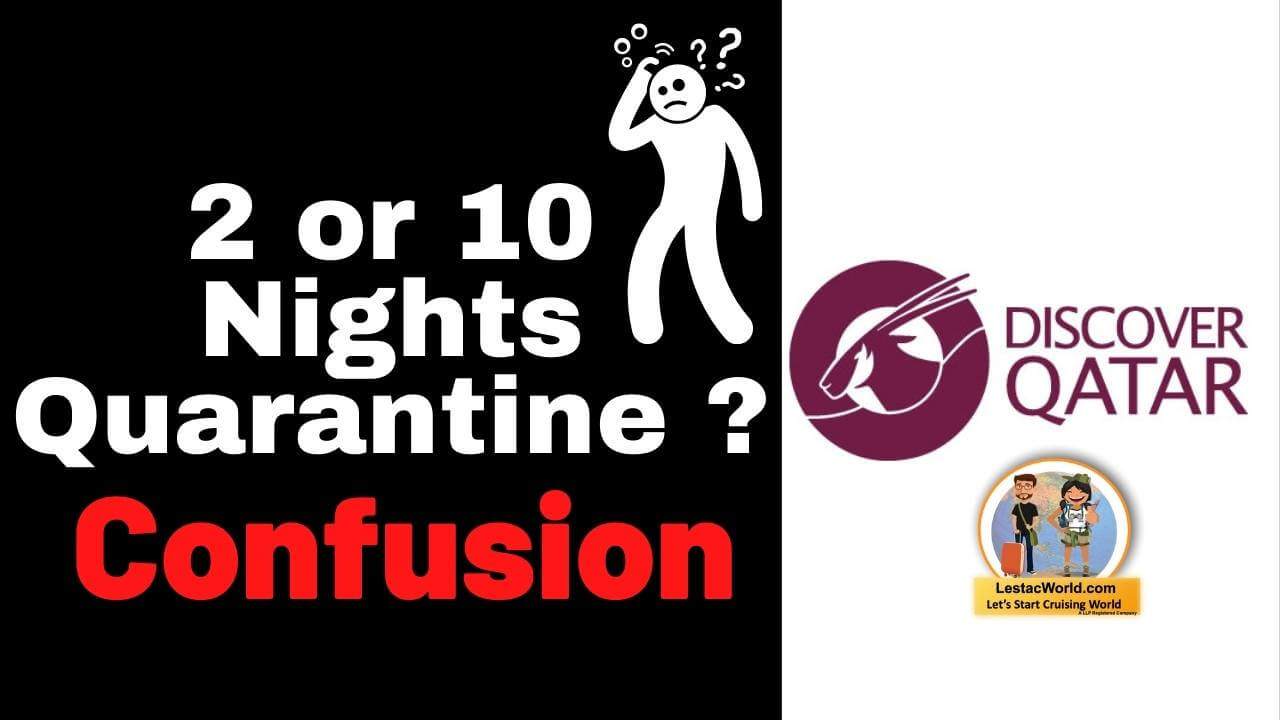 Read more about the article 2 Nights or 10 Nights Quarantine in Qatar ? The confusion created by Discover Qatar Holidays Customer executives !