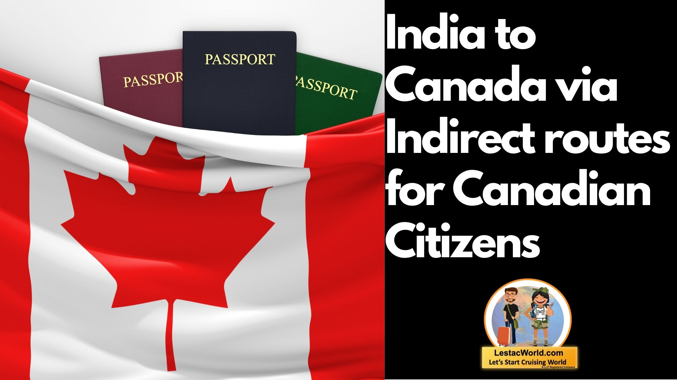 Read more about the article Safest Indirect route from India to Canada for Canadian citizens?
