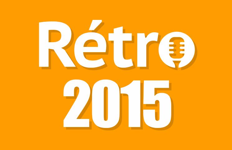 #60: Rétrospective de l'année 2015