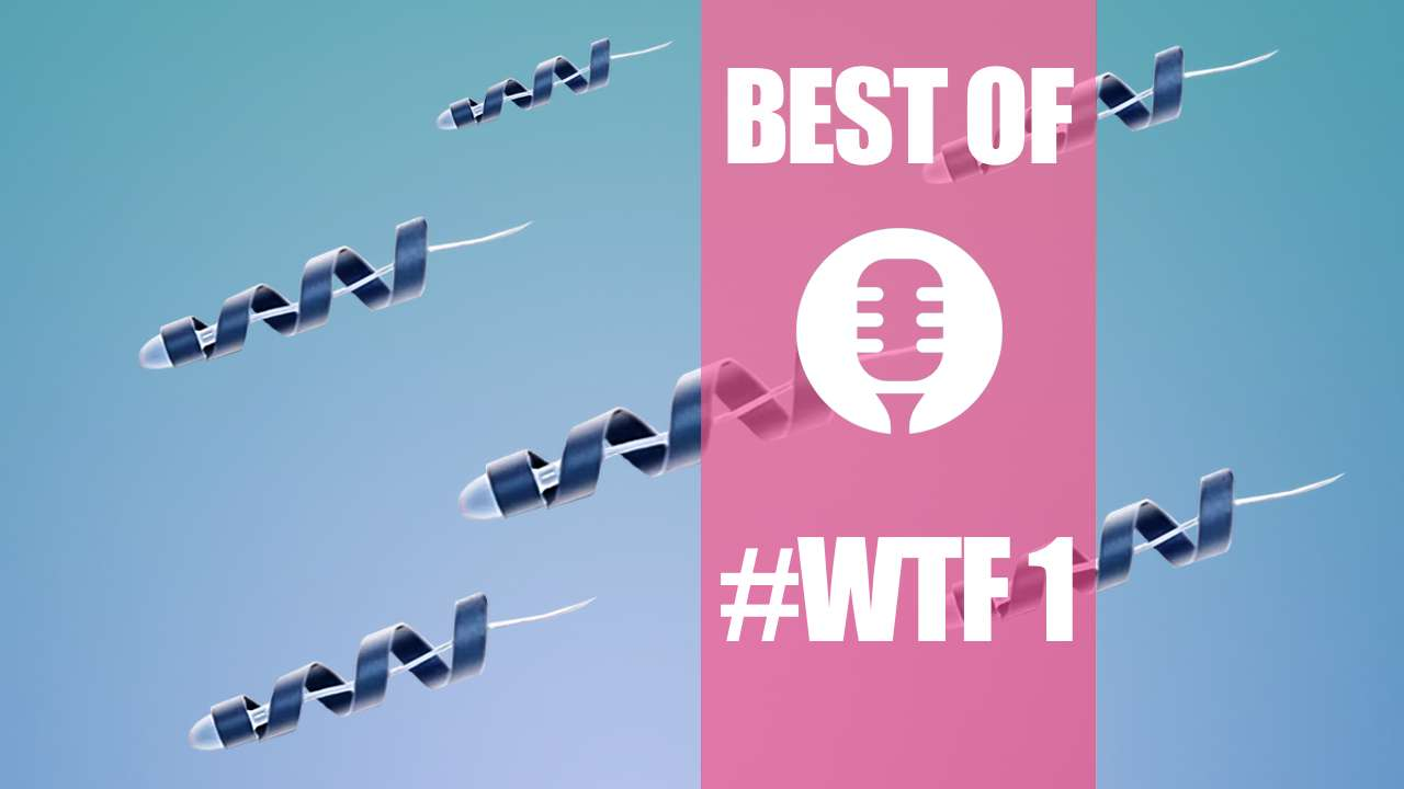 Best of #WTF1: Tay, Spermbot, PlumLabs, Foldimate Family, Google,…