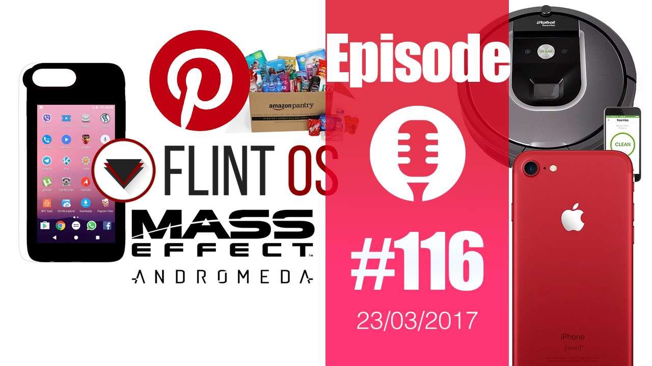 #116: Amazon Pantry, du neuf chez Apple, Atomo, iRobot et Alexa, TAG Heuer, Swatch, FlintOS, Mass Effect Andromeda,…