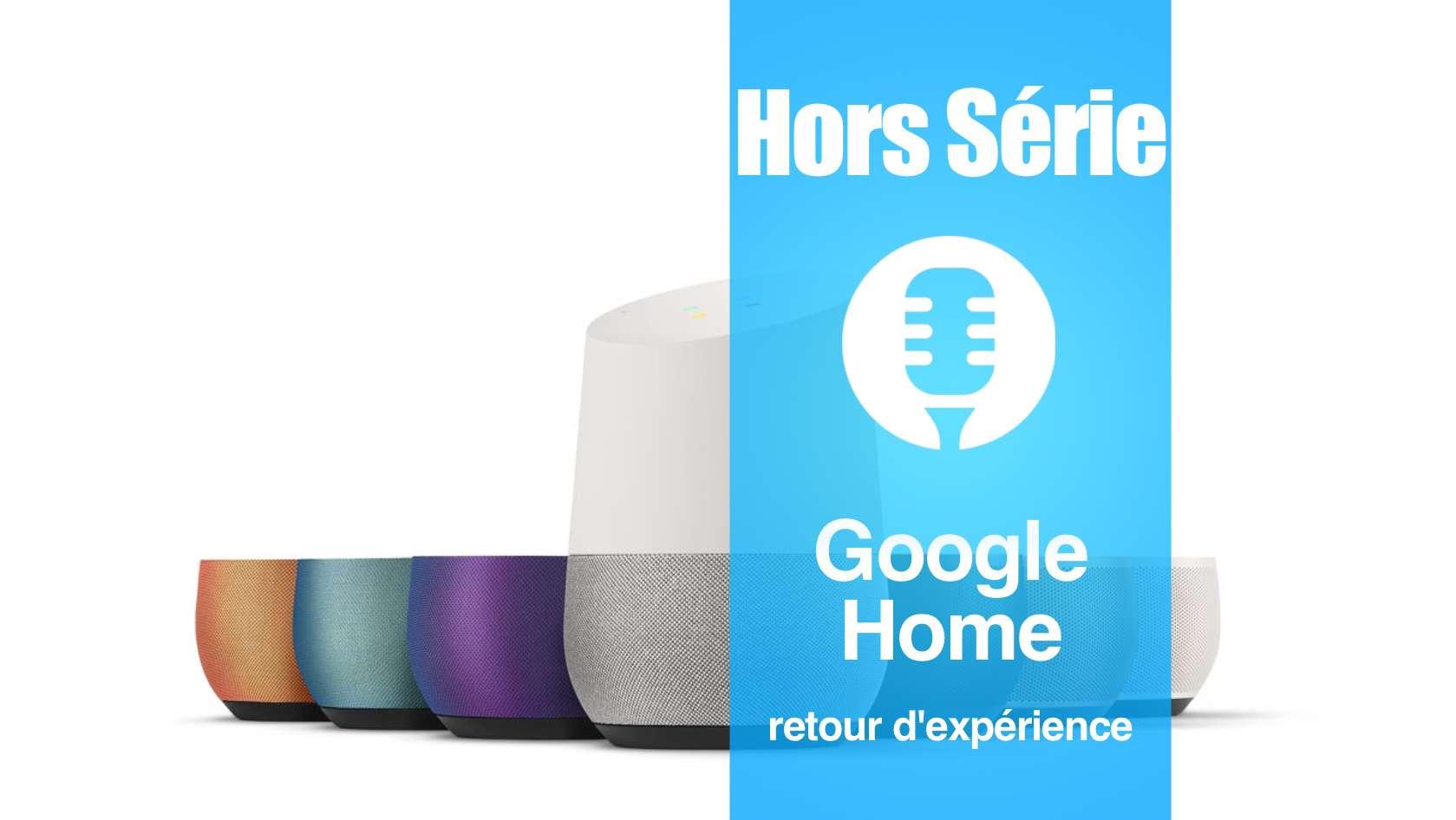 Google Home: retour d'expérience