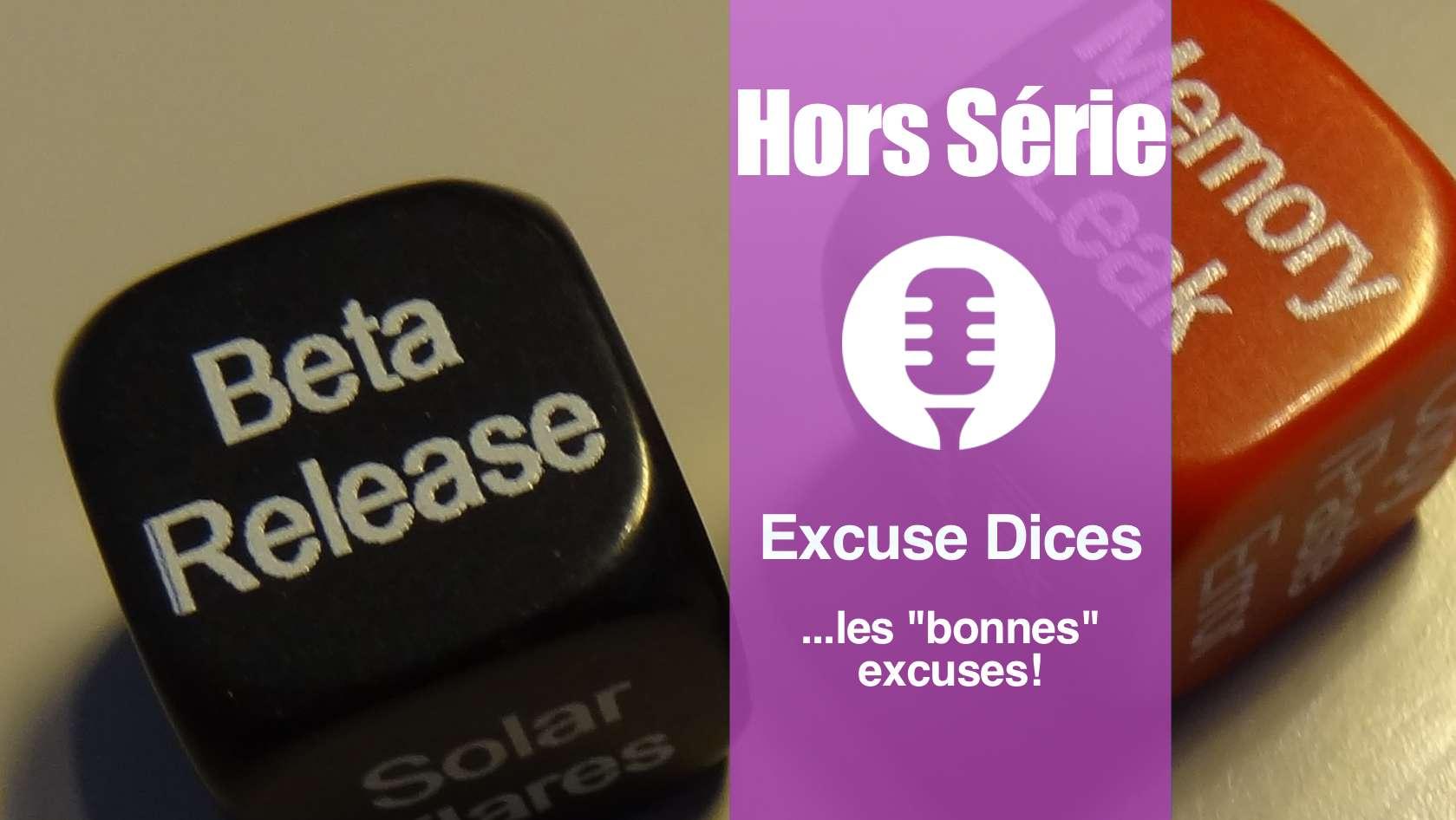 Hors série: Besoin d'une bonne excuse ? Excuse Dices
