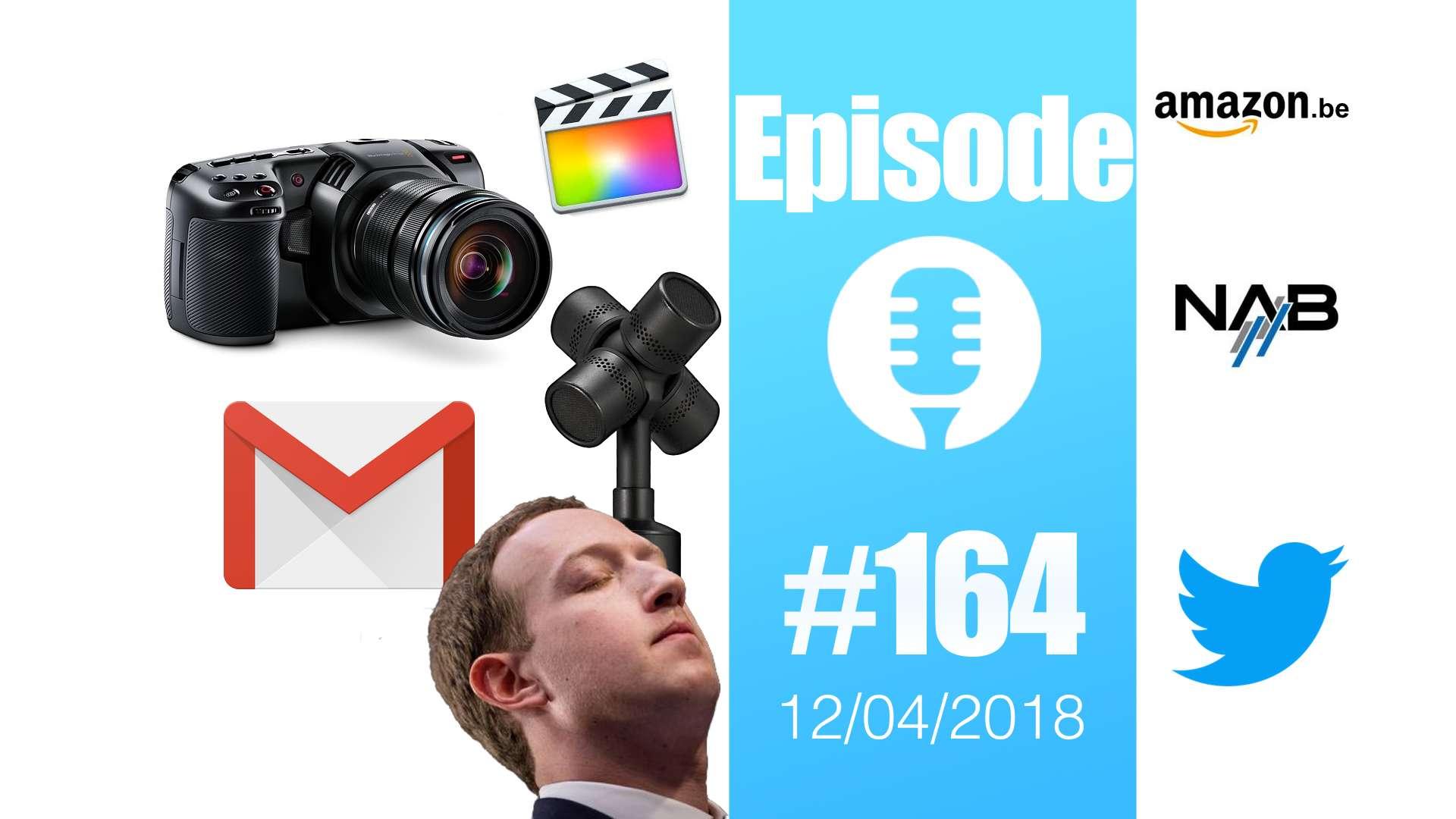 #164: NAB 2018, Pocket Cinema Camera 4K, Cubetto, Rode Soundfield NT-SF1, Mark Zuckerberg, GMail, Twitter, Final Cut Pro,…