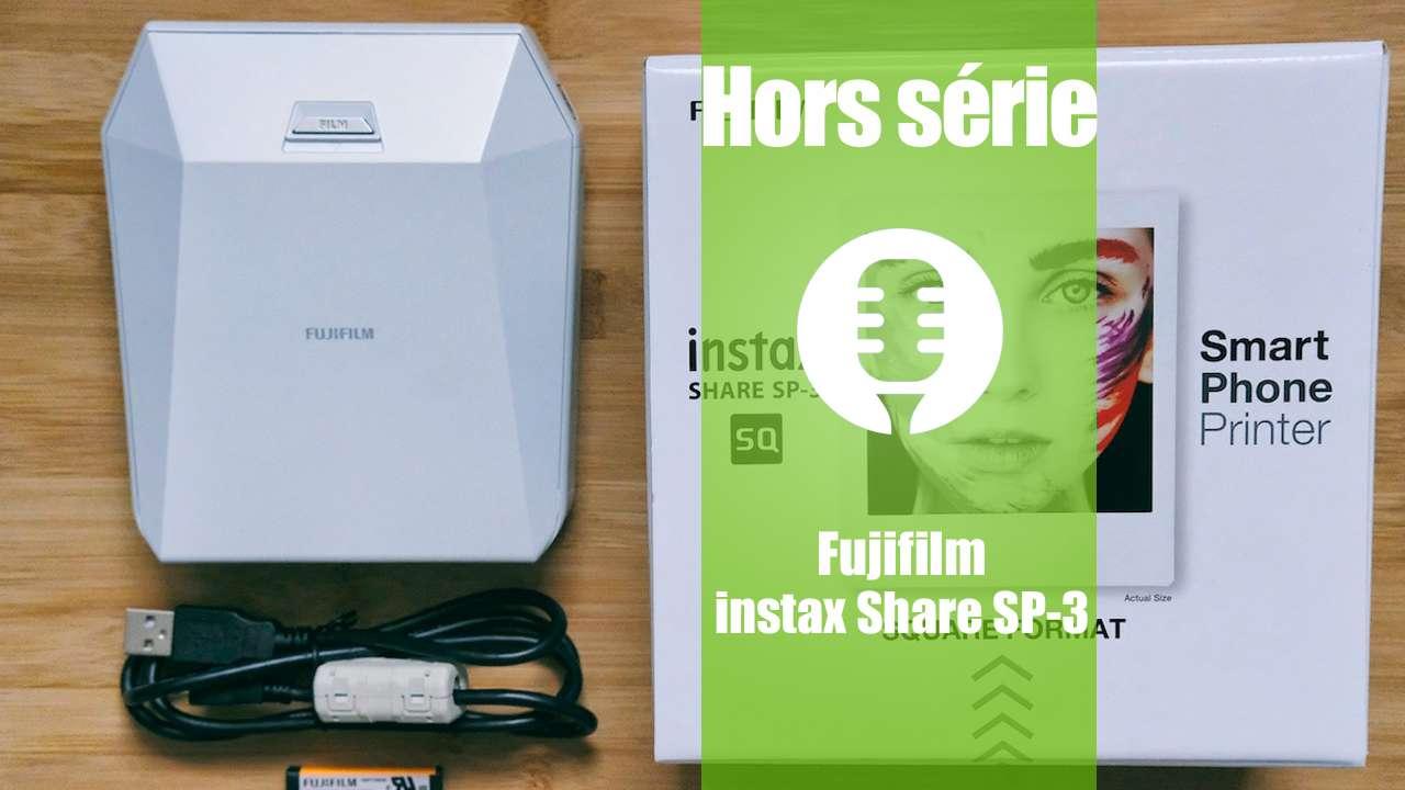 Hors série: Fujifilm instax SHARE SP-3