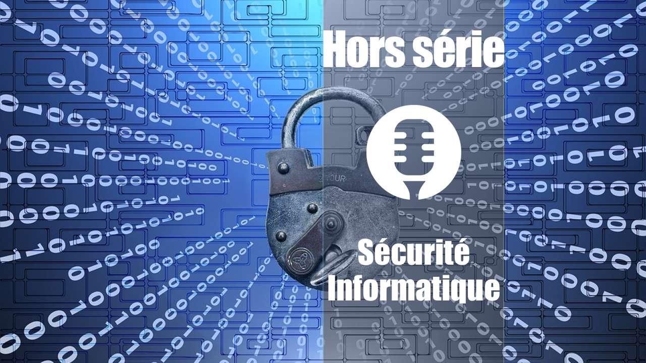 Hors série: Sécurité informatique