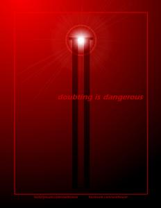 Welltower Poster: Doubting is Dangerous