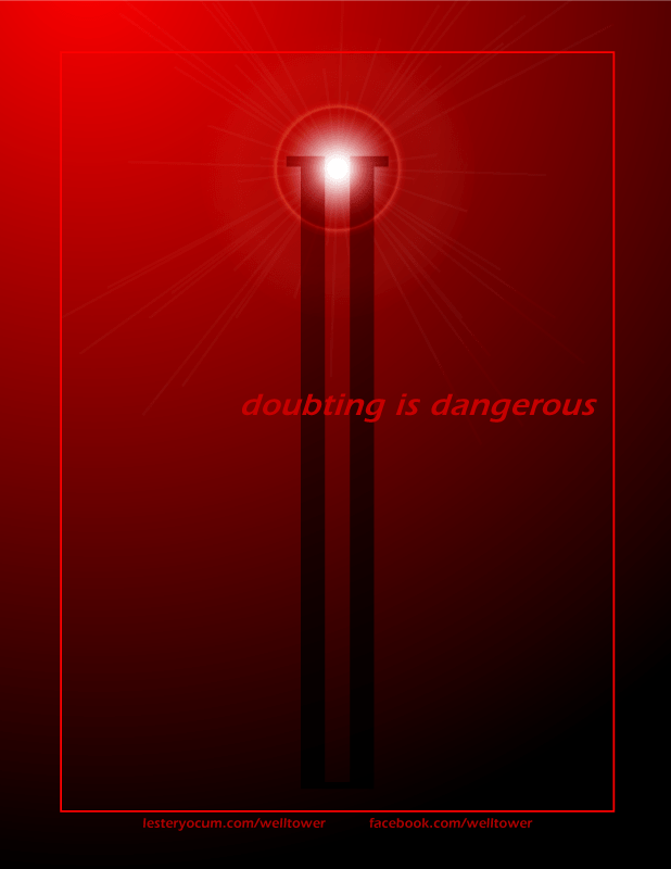 Welltower Poster: Doubting is Dangerous