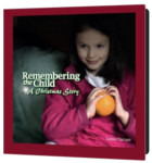 Remembering the Child