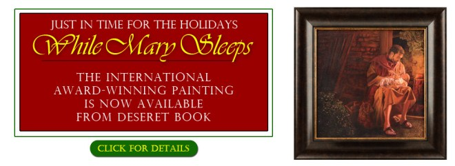 """While Mary Sleeps"" Deseret Book Ad"