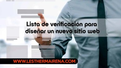 Photo of Lista de verificación para diseñar un nuevo sitio web