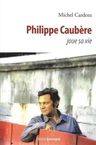« Philippe Caubère joue sa vie »