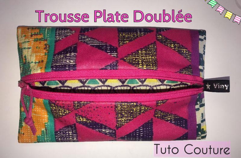 Trousse Plate Doublée