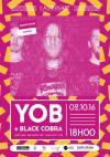 """2 octobre 2016 Black Cobra, Yob à Orléans """"Astrolabe"""""""
