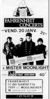 "20 janvier 1989 Mister Moonlight, Shredded Ermines à Issy les Moulineaux ""le Farenheit"""