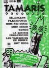 22 juillet 1989 Silencers, Fleshtones, Dominic Sonic, Noir Desir; Yargo, La Souris Déglinguée, Les Tambours du Bronx, Hot Bugs, Roadrunners (?) à Morlaix