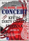 "16 avril 2016 Kfé'in, Dirty Charly, Skawax à Millancay ""Salle des Fêtes"""