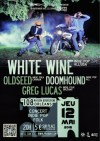 "12 Mai 2016 Greg Lucas, Doomhound, Oldseed, White Wine à Orléans ""Le 108"""