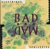 Bad and Mad : Compilation CD