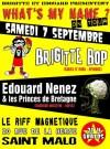 """7 septembre 2013 Edouard Nenez et les Princes de Bretagne, Brigitte Bop à Saint Malo """"Le Riff Magnétique"""""""