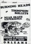 "20 décembre 1992 Near Death Expérience, Burning Heads, Thompson Rollets à Olivet ""le Zig Zag"""