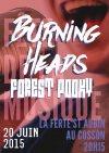 20 juin 2015 Forest Pooky, Burning Heads à La Ferté Saint Aubin