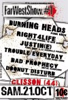 """21 octobre 2006 Doonut Disturb, Bad Prophecy, Trouble EveryDay, Justin(e), Right 4 Life, Burning Heads à Clisson """"Chez Gino"""""""