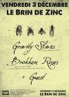 """3 décembre 2010 Gravity Slaves, Brokken Roses à Chambéry """"Brin de Zinc"""""""