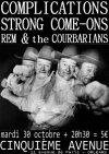 """30 Octobre 2012 Rem & The Courbarians, Strong Come Ons, Complications à Orléans """"5ème Avenue"""""""