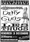 "3 decembre 1993 Condense, Deity Guns, Les Thugs à Villeurbanne ""Transbordeur"""