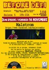 """14 novembre 2014 Malstrom à Orléans """"le 108"""""""