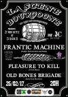 "25 fevrier 2017 Old Bones Brigade, Pleasure To Kill, Frantic Machine à Orléans ""La Scene Bourgogne"""
