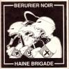 Split EP Bérurier Noir - Haine Brigade