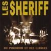 """Les Sheriff """"Du Poudron Et Des Glumes"""""""