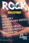 29 Juillet 2000 Arno, Les Négresses Vertes, Silmarils, Les Hurlements d'Léo, Babylon Circus, Watcha, Wolfunkind, El Zef, Mister Toons, les Piroguiers de l'Aff à Malestroit