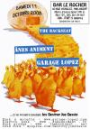 "11 octobre 2008 Garage Lopez, Anes Animent, The Backseat, Les Destroy Joe Dassin à Malakoff ""Bar Le Rocher"""