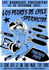 """18 octobre 2013 Los Pedres de Chile, Spermicide à Paris """"le Gibus"""""""