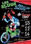 """15 novembre 2014 Les Slugs, Abdullah Sheradon, Garage Lopez à Saint Ouen """"le Picolo"""""""