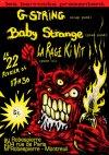 "22 février 2004 G-String, Baby Strange, La Rage Qui Vit à Montreuil ""Robespierre"""